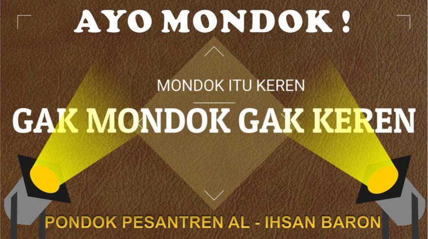 GAK MONDOK GAK KEREN