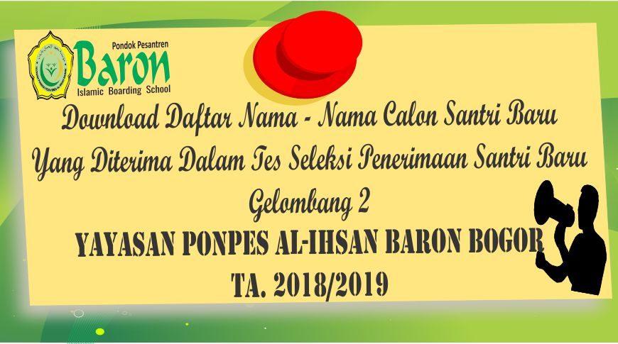 Berita Pengumuman PSB Gel 2 Ponpes Baron Bogor
